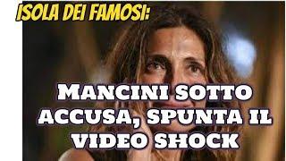 Isola dei famosi: Mancini sotto accusa, spunta il video shock | Wind Zuiden