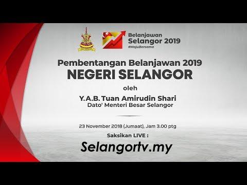 #LIVE Pembentangan Belanjawan Selangor 2019
