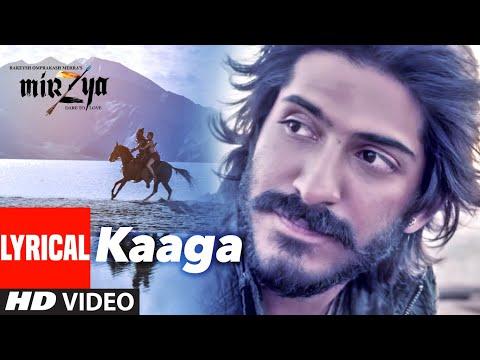 Lyrica: Kaaga | MIRZYA |Shankar Ehsaan Loy|Rakeysh Omprakash Mehra| Gulzar|Harshvardhan K, Saiyami K