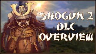 MUST HAVE DLC Total War Shogun 2 DLC Overview