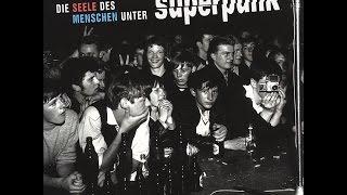 Superpunk - Ich bin nicht so wie jeder andere auch