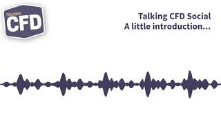 New Year, New App – Talking CFD Social