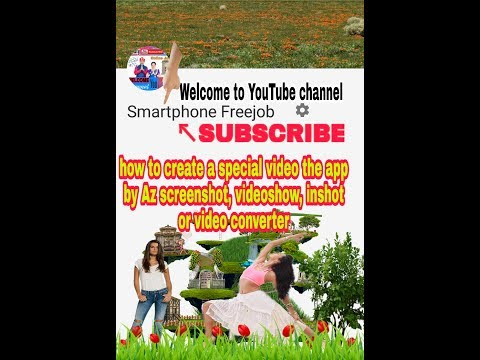 How to create a special video by app az screenshot, videoshow, inshot, or video converter, in hindi