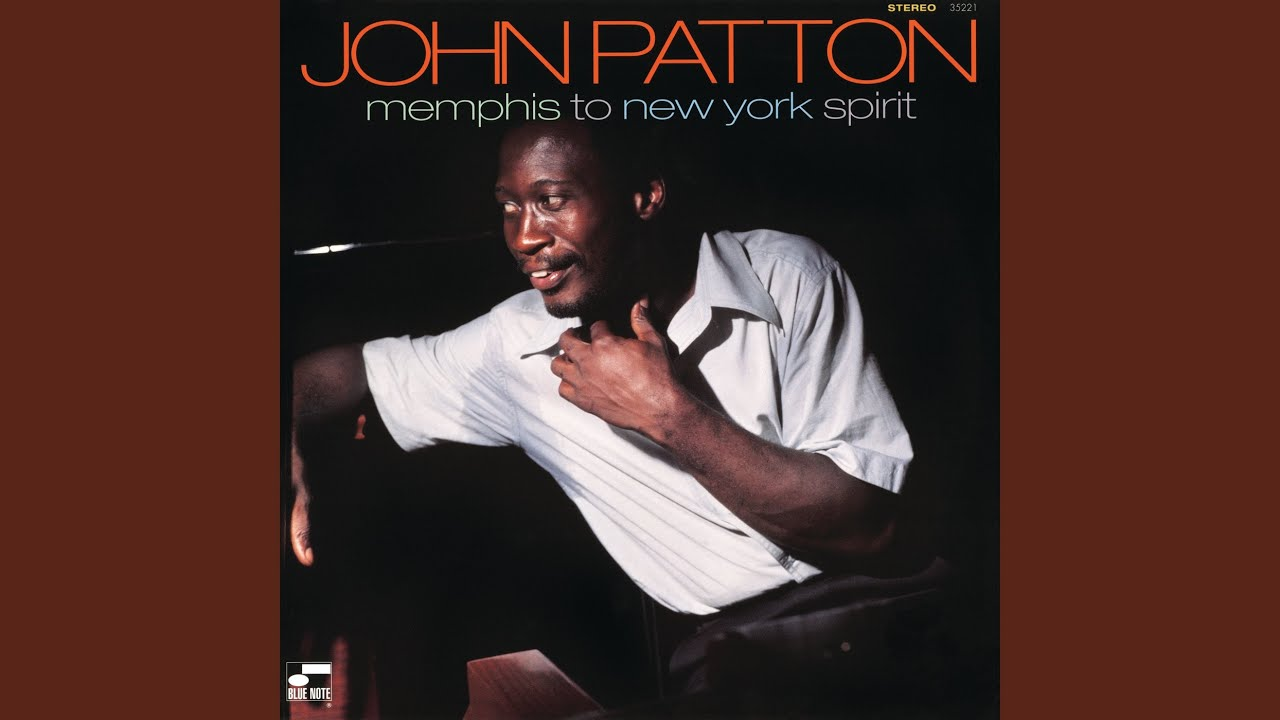 Cissy Strut - Big John Patton
