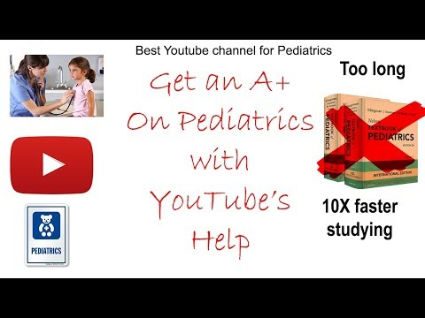 Tips For Studying Pediatric And Best Pediatric YouTube Channel