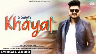 Khayal by G Sahil Mp3 Song Download