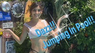 Dazz!! Jumping In The Pool!