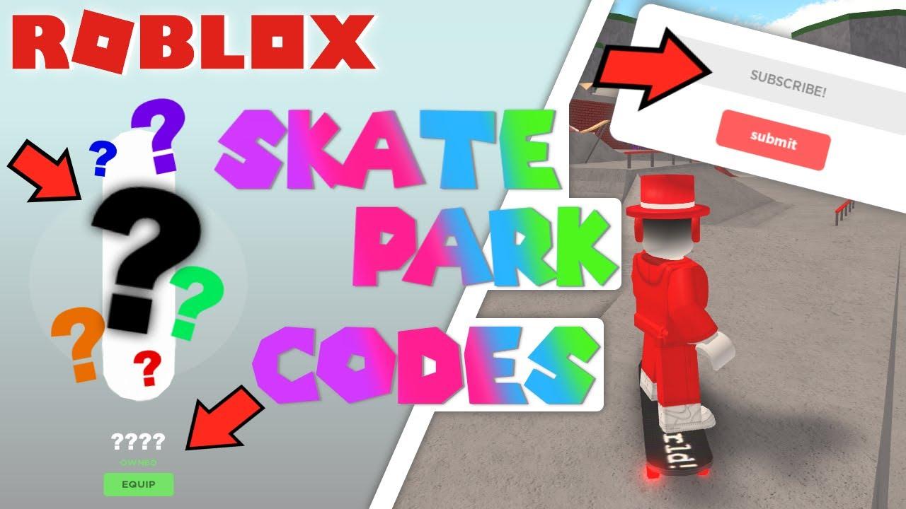 Roblox Skate Park Codes June 2020 Youtube