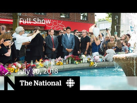 The National for Monday July 30, 2018 — Danforth Funeral, Wildfires, Zimbabwe Election