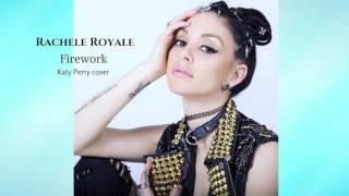 Firework Katy Perry cover Rachele Royale