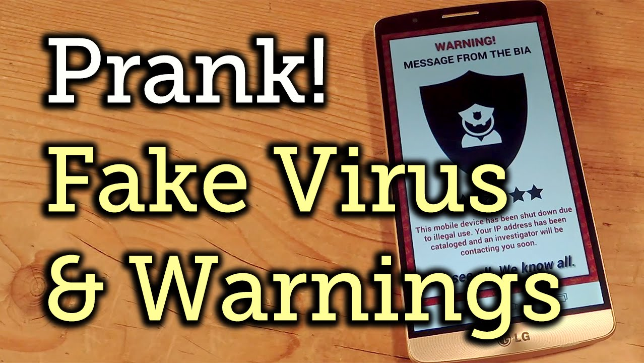 Android Prank Place A Fake Virus On Your Friend S Phone