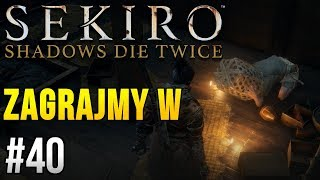 Zagrajmy w Sekiro: Shadows Die Twice [#40] - PRZEKLĘTA WIEŚ