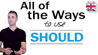How to Use Should in English - English Modal Verbs