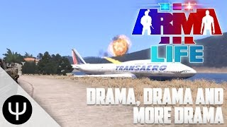 ARMA 3: Life Mod — Drama, Drama and More Drama!