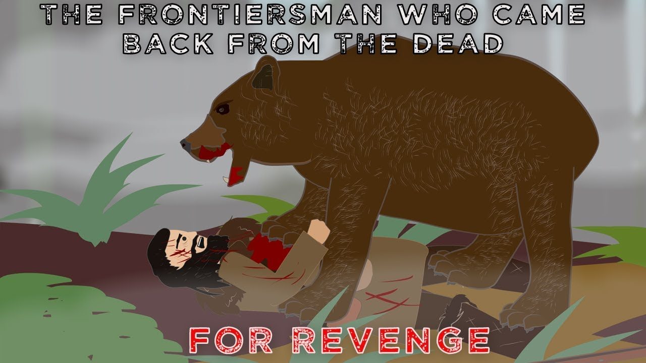 the-frontiersman-who-came-back-from-the-dead-for-revenge
