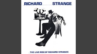 The Phenomenal Rise of Richard Strange