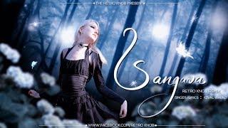 Sangava (official remix)-Retro Knob Remix