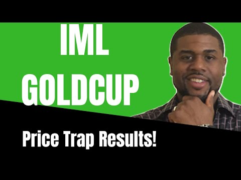 IML Gold Cup: Price Trap Product Review & Results