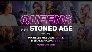 Curious about Weed Laws? Meet the 420 Attorneys | QUEENS OF THE STONED AGE