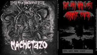 "MACHETAZO ""The Day Man Lost"" (Carnage cover)"