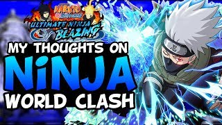 MY OPINION ON NINJA WORLD CLASH! THE NEW PVP GAMEMODE!| NARUTO SHIPPUDEN ULTIMATE NINJA BLAZING
