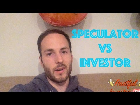 Speculator VS Investor - Which Are You?