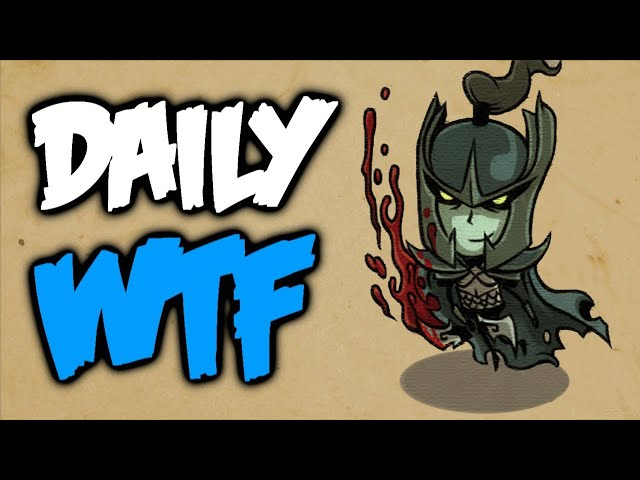 Dota 2 Daily WTF - I feel…blurry!
