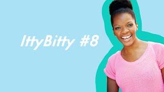 IttyBitty #8 // Jam with Melana