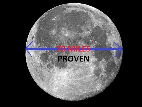 The Moon Is 70 Miles Wide   Proved