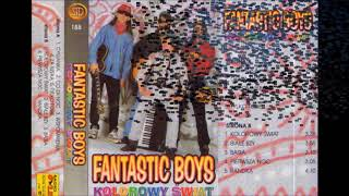 Fantastic Boys - Co Za Noc