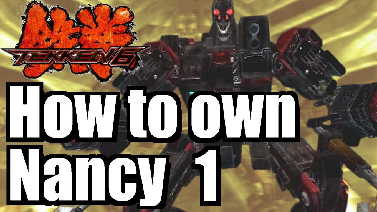 Tekken 6 How To Own Nancy 1 5 The Lol Way Youtube