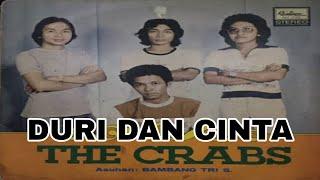 DURI DAN CINTA / THE CRABS / LIRIK
