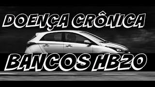 Video DOENÇA CRÔNICA BANCOS DO HYUNDAI HB20 download MP3, 3GP, MP4, WEBM, AVI, FLV Oktober 2018