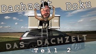 Das Dachzelt - Maggiolina Airlander Plus - Teil 2 Dachzelt-Doku