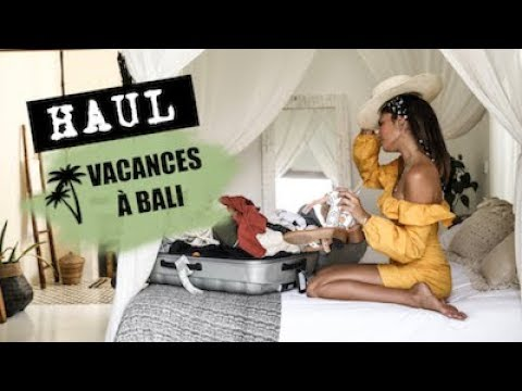 HAUL & TRY ON MAI 2018 - Ma valise pour Bali