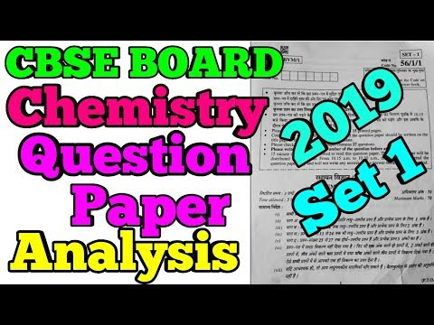 CBSE BOARD | Chemistry 2019 Question Paper Analysis...(Set1)