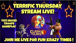 🔴🔵TERRIFIC THURSDAY MAXED TH12 GAMEPLAY ! JOIN ME LIVE NOW !
