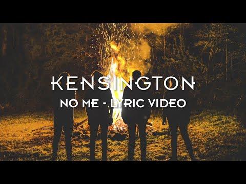 Kensington - No Me