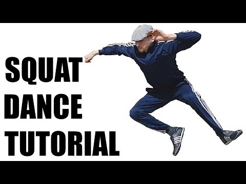 Squat Dance Tutorial