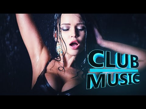 Best Of Popular Club Dance Remixes Mashups Electro Mix 2016 – CLUB MUSIC