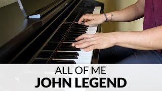 John Legend - All Of Me | Piano Cover + Sheet Music