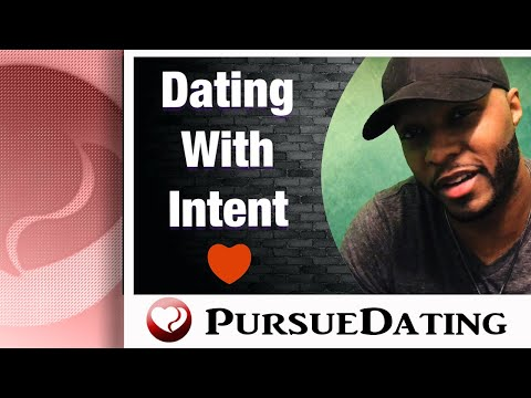 Dating With Intention