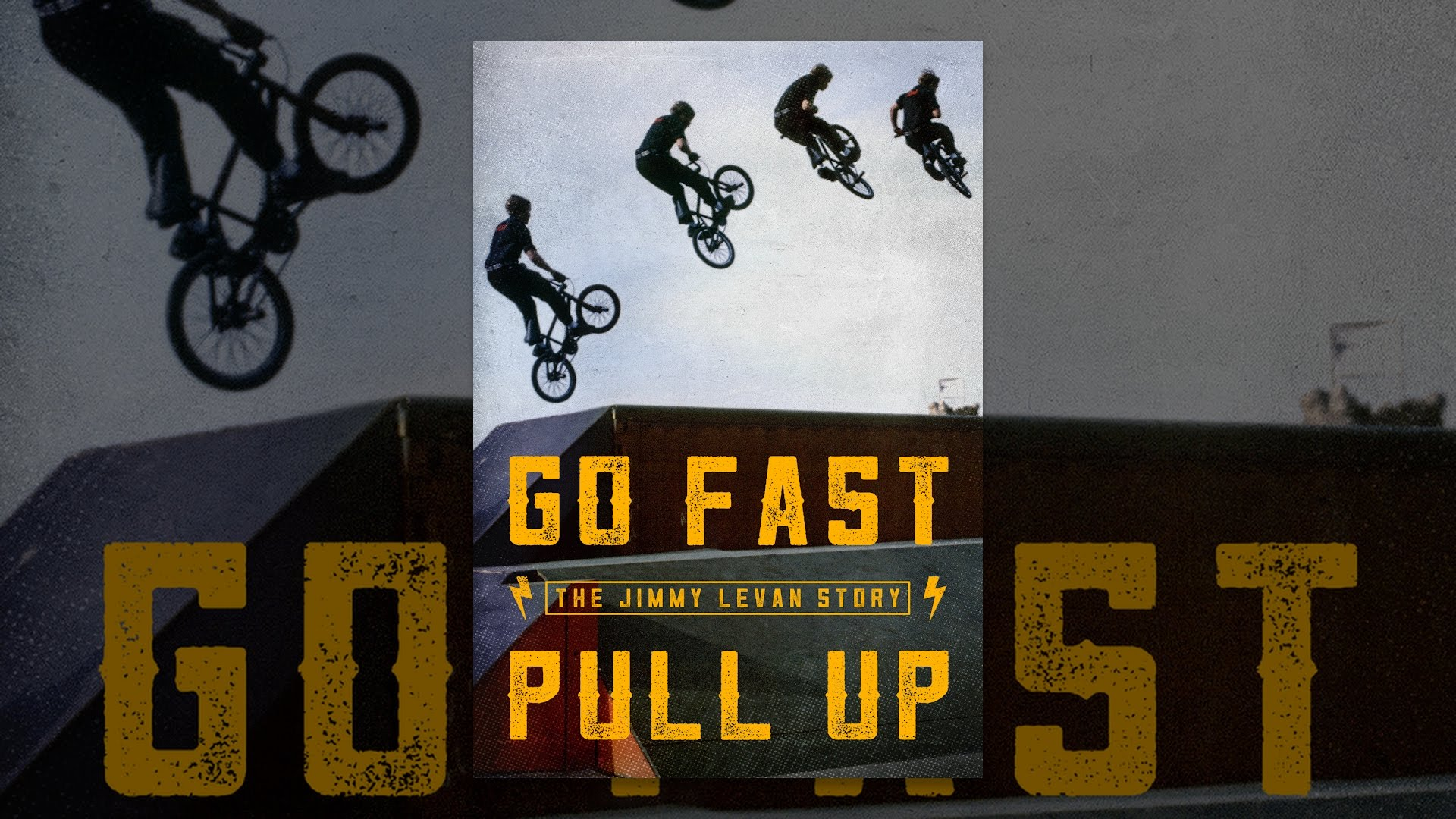 [VIDEO] - Go Fast Pull Up: The Jimmy LeVan Story 1