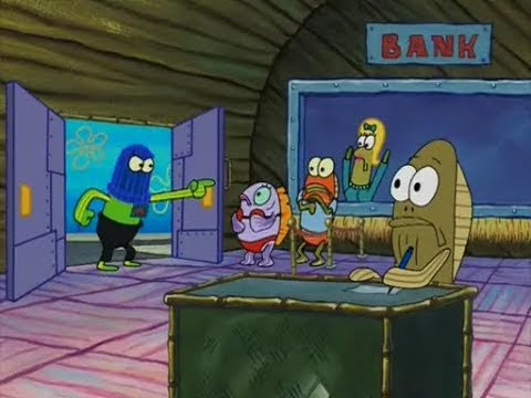 Spongebob Squarepants - This Is A Bank Robbery
