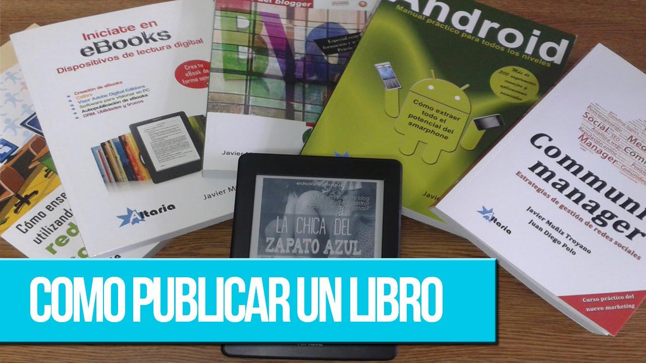 Cómo publicar un libro (y que la editorial te haga caso) - YouTube