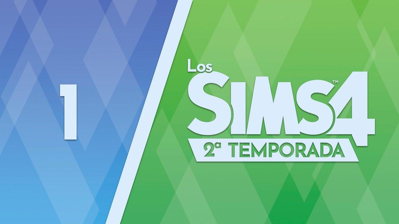 Los Sims 4 - 2x01 - El reinicio de una vida maravillosa