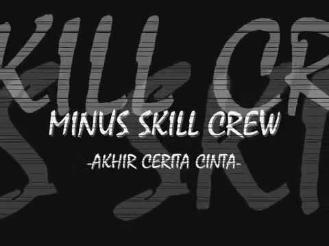 Minus Skill - Akhir Cerita Cinta (Official Lyric Video)