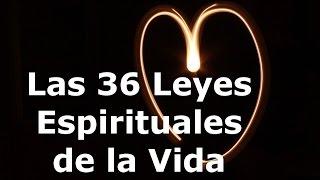 Resumen de las 36 Leyes Espirituales de la Vida