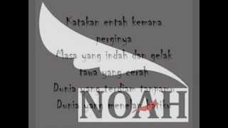 NOAH  - Terbangun sendiri - (Lirik)