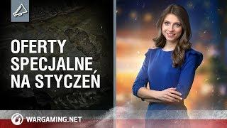Oferty specjalne na styczeń [World of Tanks Polska]